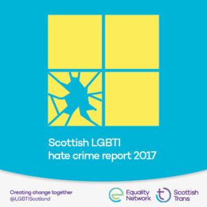 Scottish LGBTI Hate Crime Report